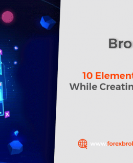 10 Elements Needs To Be Consider While Creating A Forex Broker Website