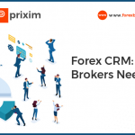 Forex CRM: What & Why Brokers Need It?