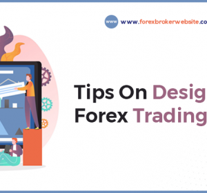 Top-Notch Forex Website Design Service For Your Brokerage